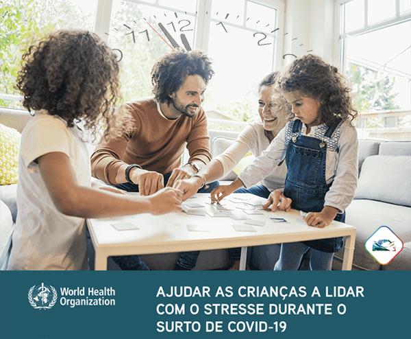 Ajudar as Crianças a lidar com o stress - Covid-19